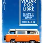 portada_viajar-por-libre_pedro-madera